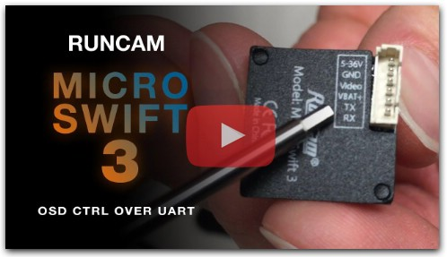 Runcam Micro Swift 3 - OSD через UART, настройка.