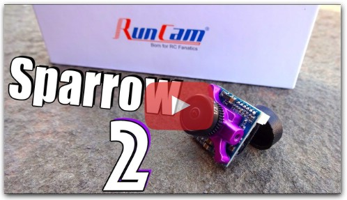 RunCam Micro Sparrow 2 Review : Predator Killer?