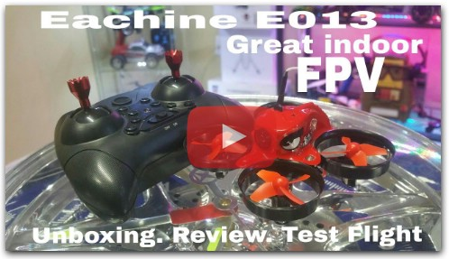 Eachine E013 Micro FPV Drone . Review and Test Flight