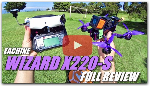 Eachine WIZARD X220S FPV - Full Review