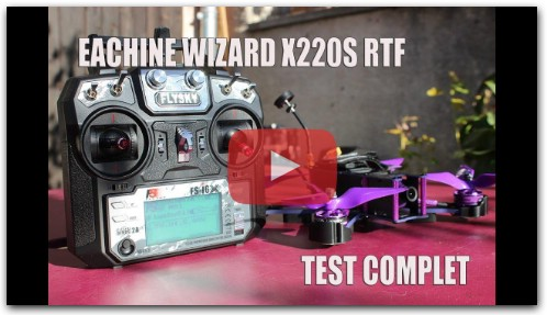 eachine wizard X220S unboxing configuration test et avis