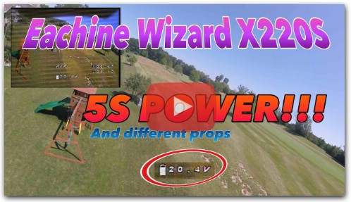 Testing 5S on the Eachine Wizard X220S | So much power! Testing different props too.