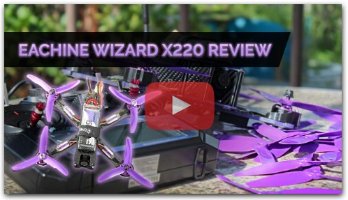Eachine Wizard X220 Review & Setup Flying