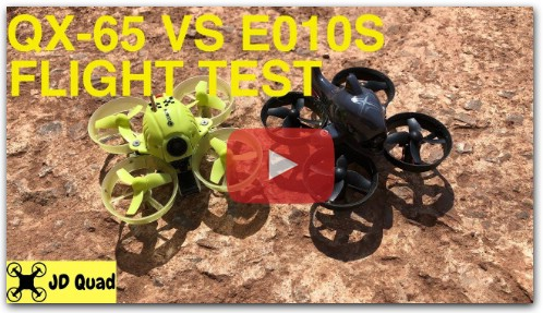 Eachine QX 65 Vs Eachine E010S Pro Drone Comparison Flight Test Video