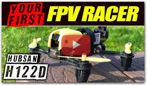 Your first FPV Racer - Hubsan H122D X4 Storm