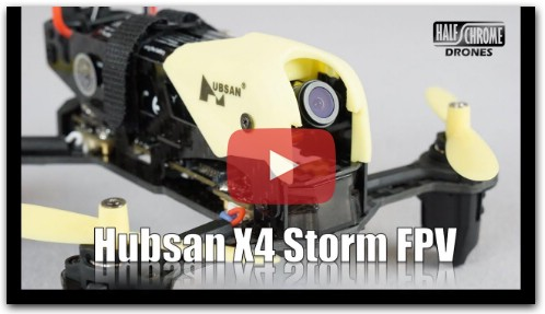 Half Chrome: Hubsan H122D X4 Storm Flight and Review