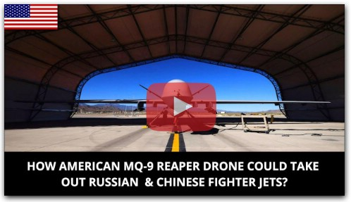 HOW AMERICAN MQ-9 REAPER DRONE COULD TAKE OUT RUSSIAN & CHINESE FIGHTER JETS?