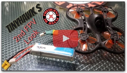 TinyHawk S 2nd FPV Look
